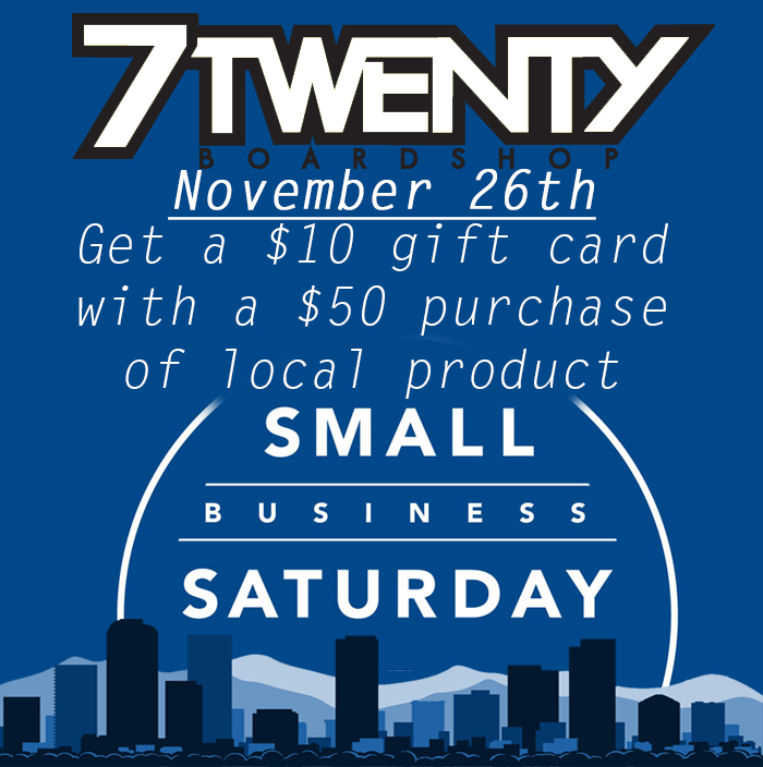 7Twenty Boardshop Small Business Saturday $10 Bonus Gift Card